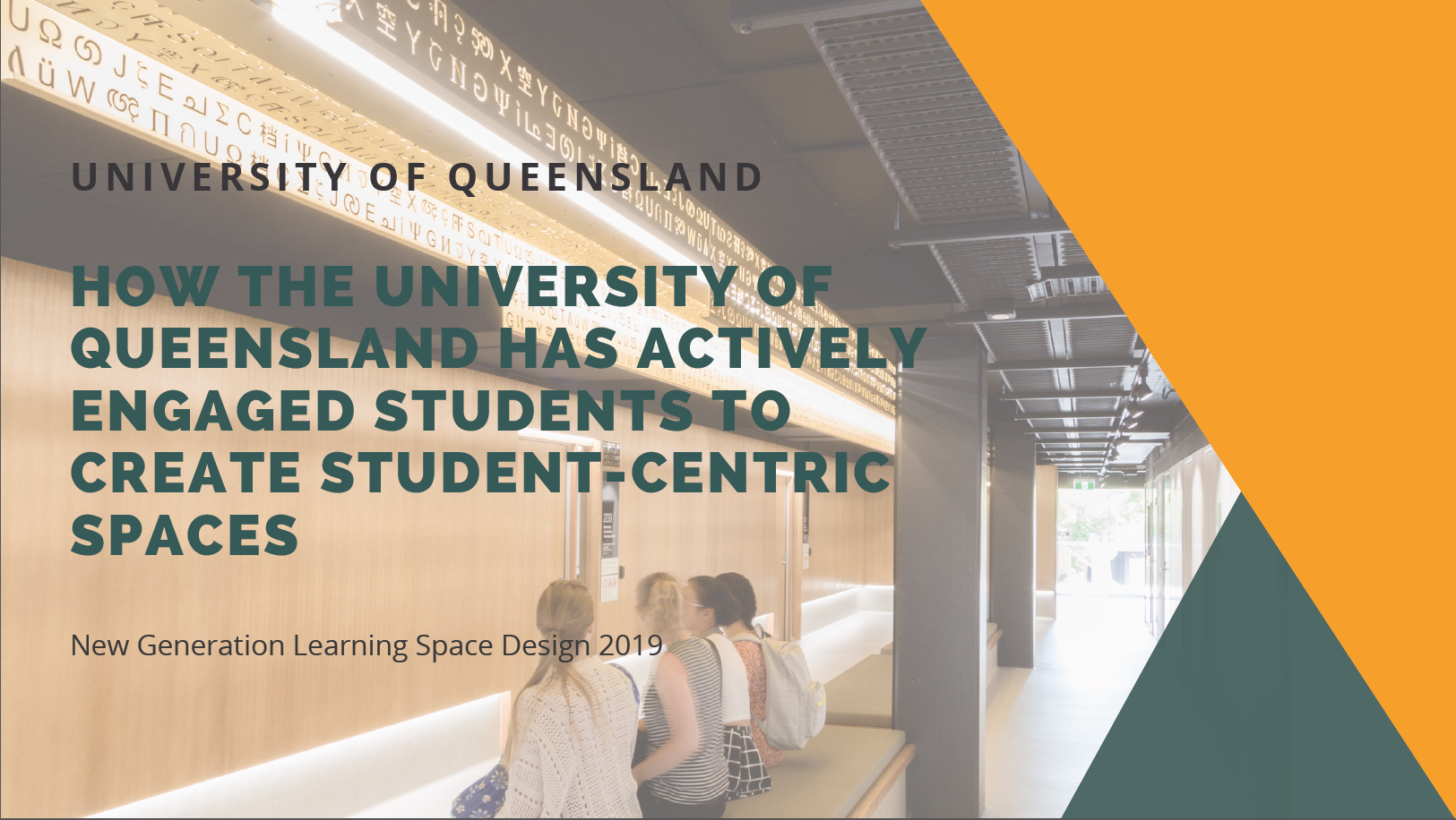 How the University of Queensland has Actively Engaged Students to Create Student-centric Spaces
