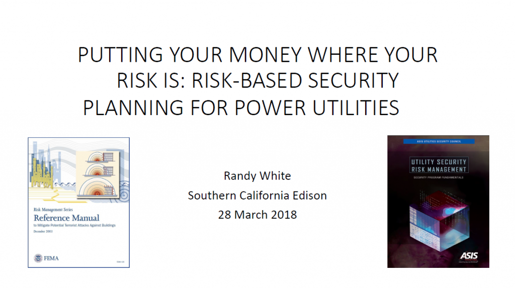 Putting your Money Where your Risk is: Risk-based Security Planning for Power Utilities