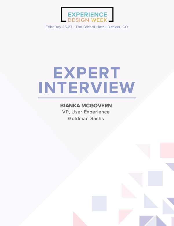 Expert Interview: Bianka McGovern, VP, User Experience at Goldman Sachs