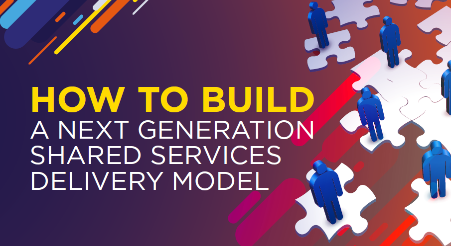 Next Generation Shared Services Delivery Model