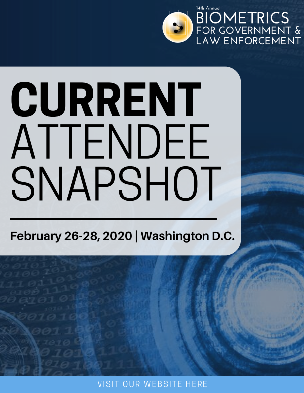 Biometrics for Government and Law Enforcement - Current Attendee List