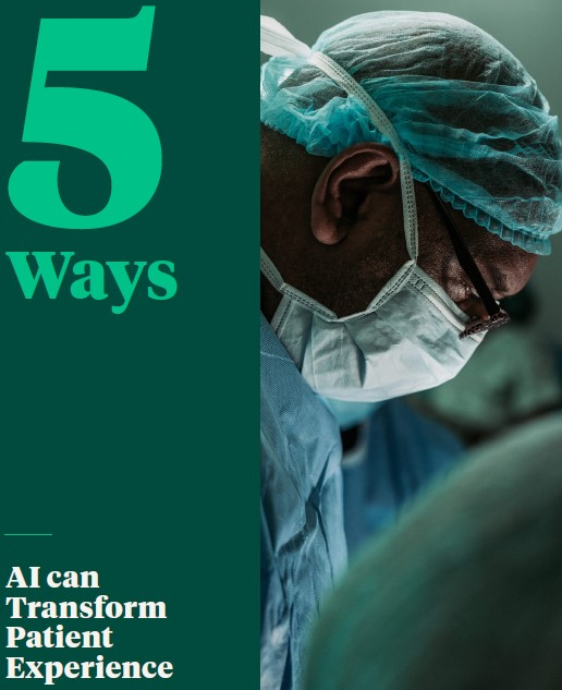 Read the Article - 5 Ways AI can Transform Patient Experience