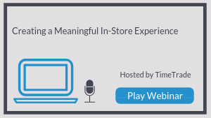 Creating a Meaningful In-Store Experience
