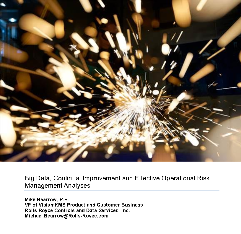 Big Data, Continual Improvement and Effective Operational Risk Management Analyses