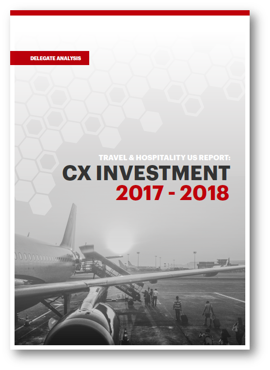 Travel and Hospitality: CX Investment 2017 - 2018