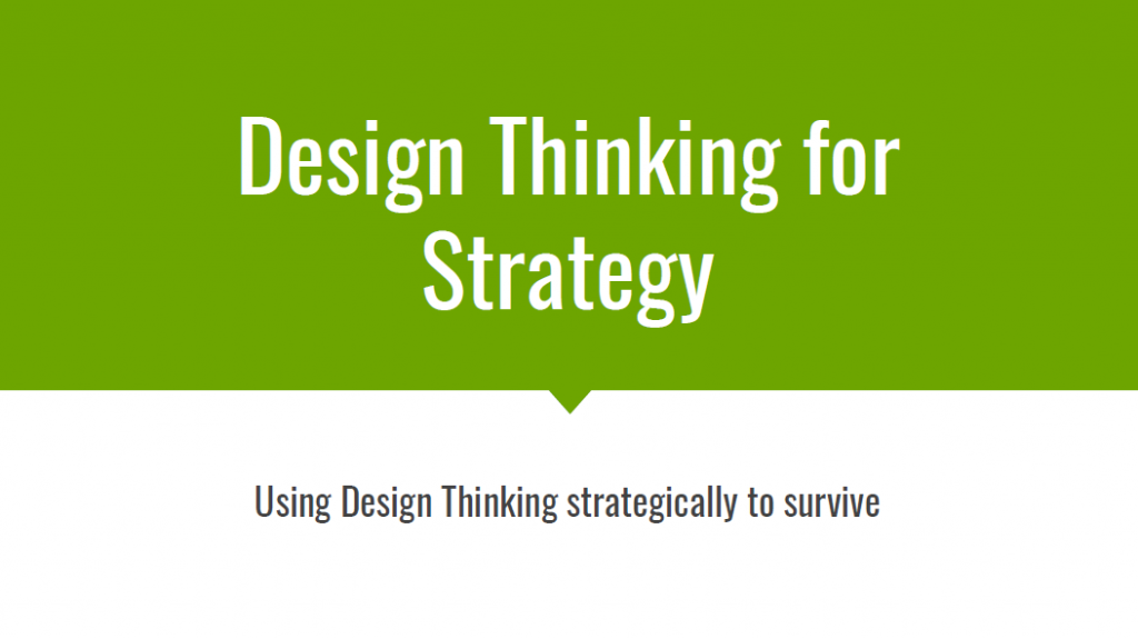 Ben Judy: Using Design Thinking Strategically to Survive