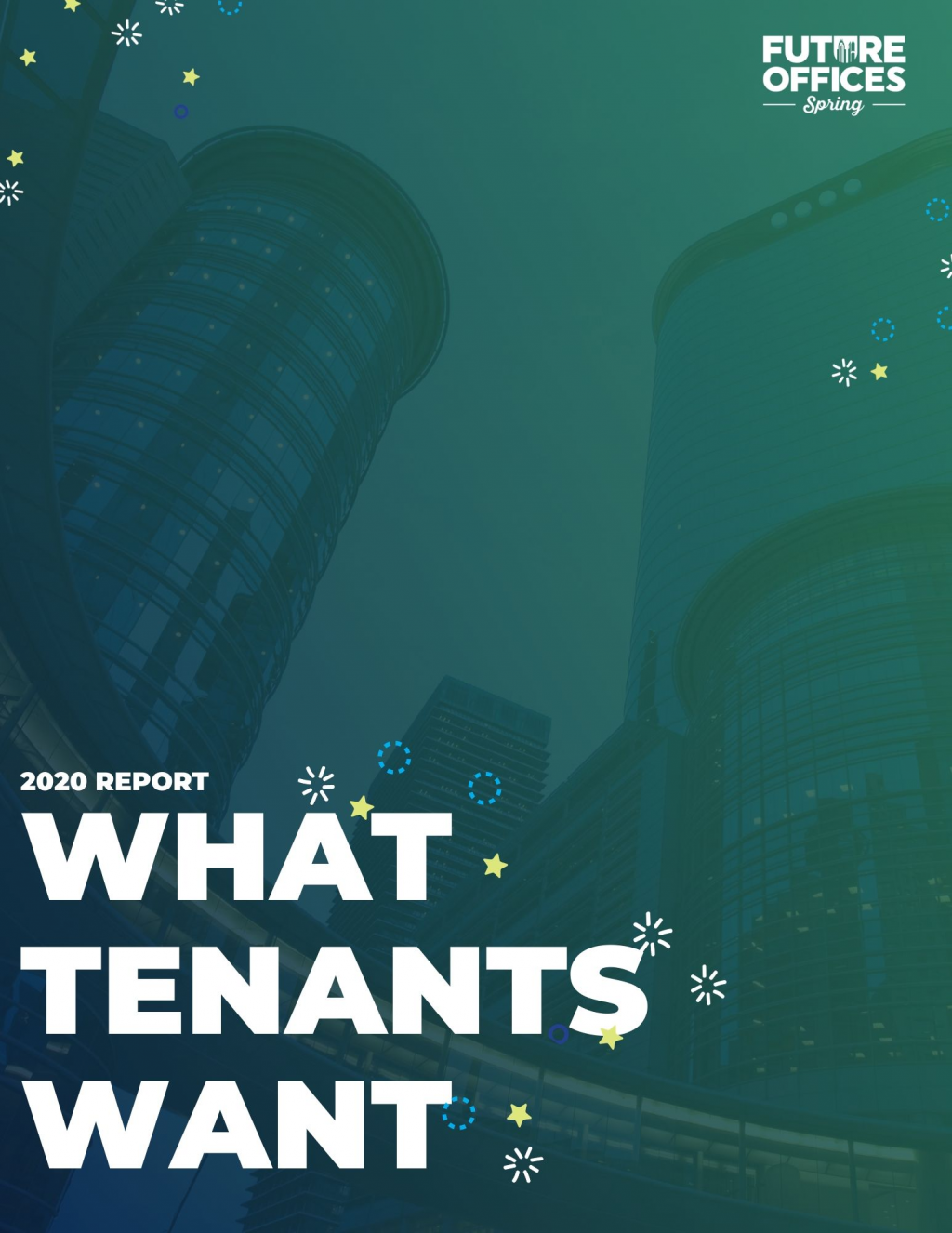 CRE 2020 Report: What Corporate Real Estate Tenants Want
