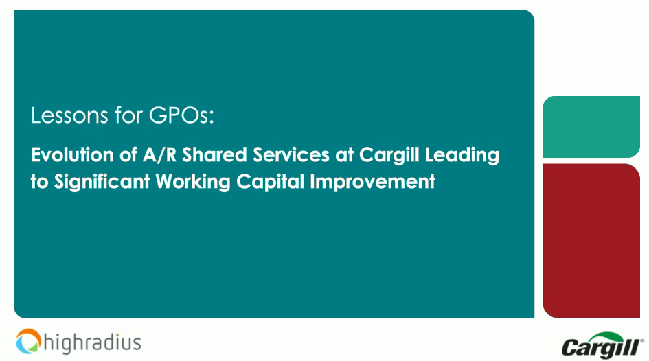 Webinar Case Study: Cargill's Journey to Improving Working Capital by a Projected $400m