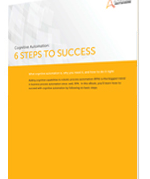 Cognitive Automation: six steps to success