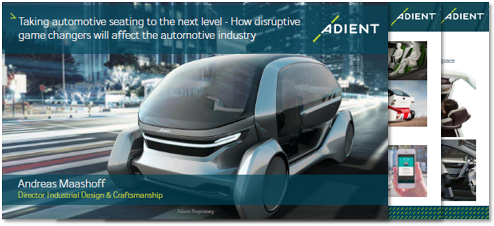 Presentation on how disruptive game changers will affect the automotive seating industry
