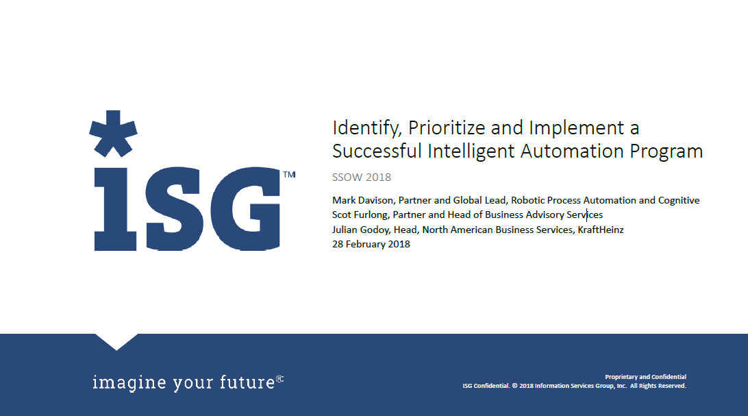 ISG: Identify, Prioritize and Implement a Successful Intelligent Automation Program