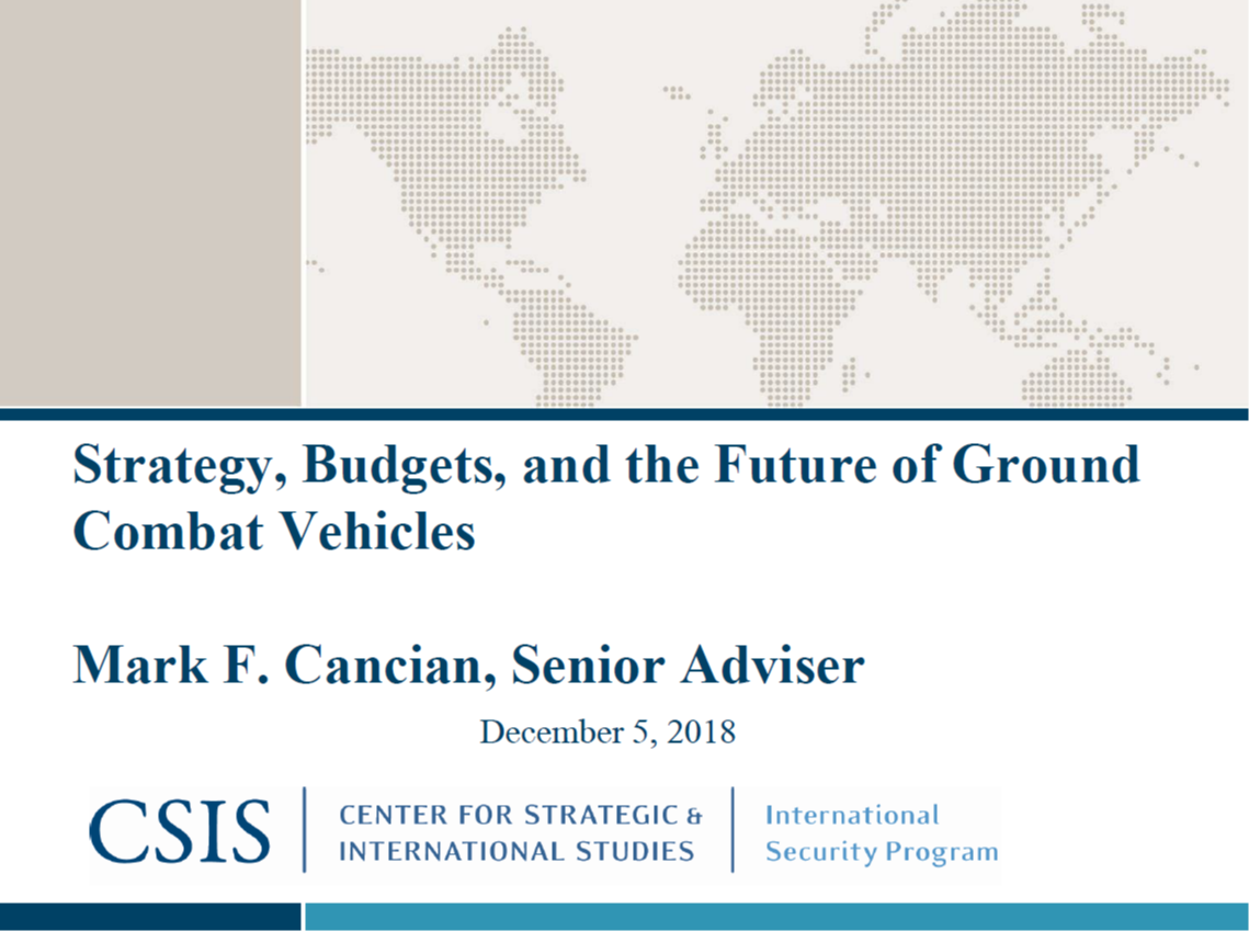 Army National Security Strategy, Budgets, and the Future of Ground Combat Vehicles
