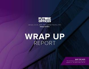 Future Offices Winter - 2019 Post Show Report