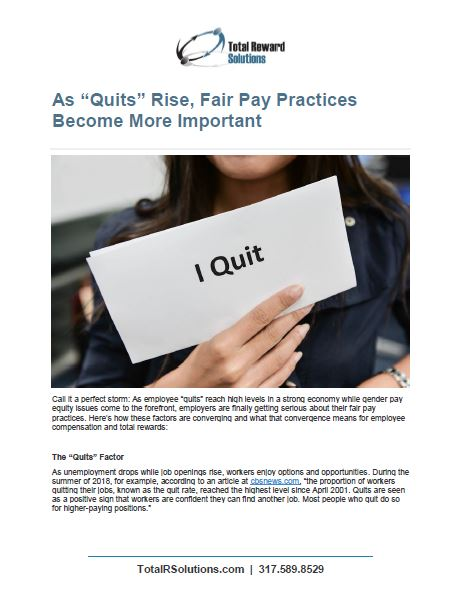 "As ""Quits"" rise, Fair Pay Practices become More Important"