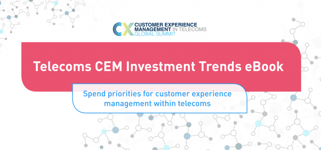 Telecoms CEM Investment Trends eBook: 2019