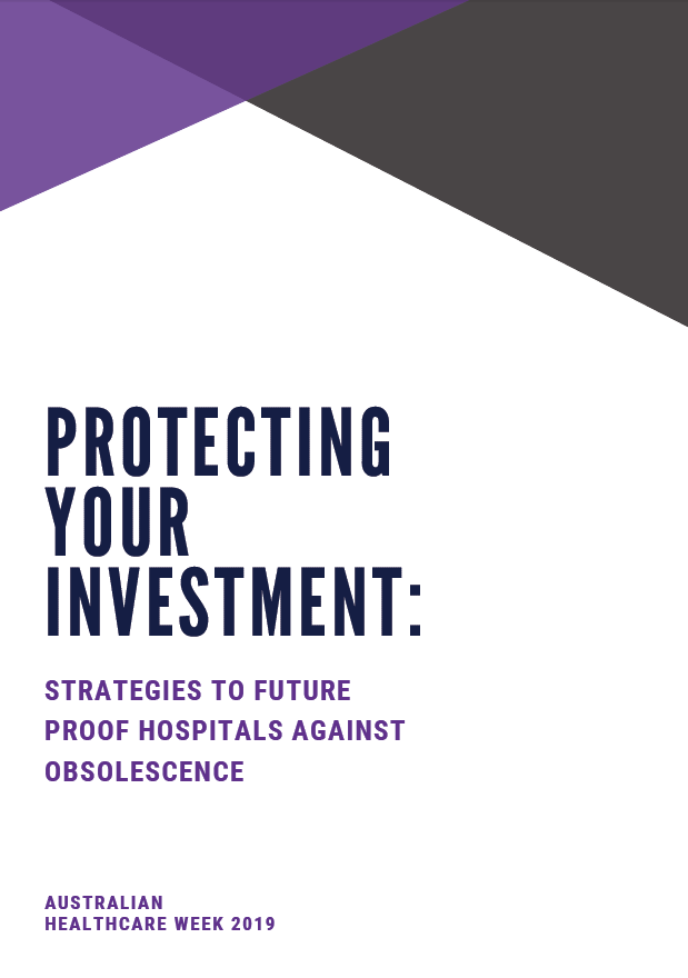 Protecting Your Investment: Strategies to Future Proof Hospitals Against Obsolescence
