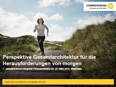 Präsentation von der Commerzbank über Perspektiven der Gesamtarchitektur