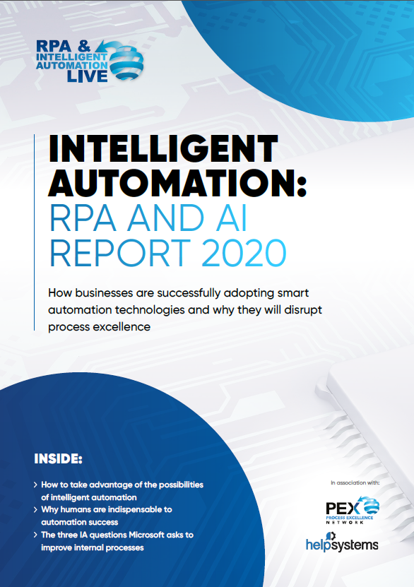 Download the Exclusive Report - Intelligent Automation: RPA and AI Report 2020