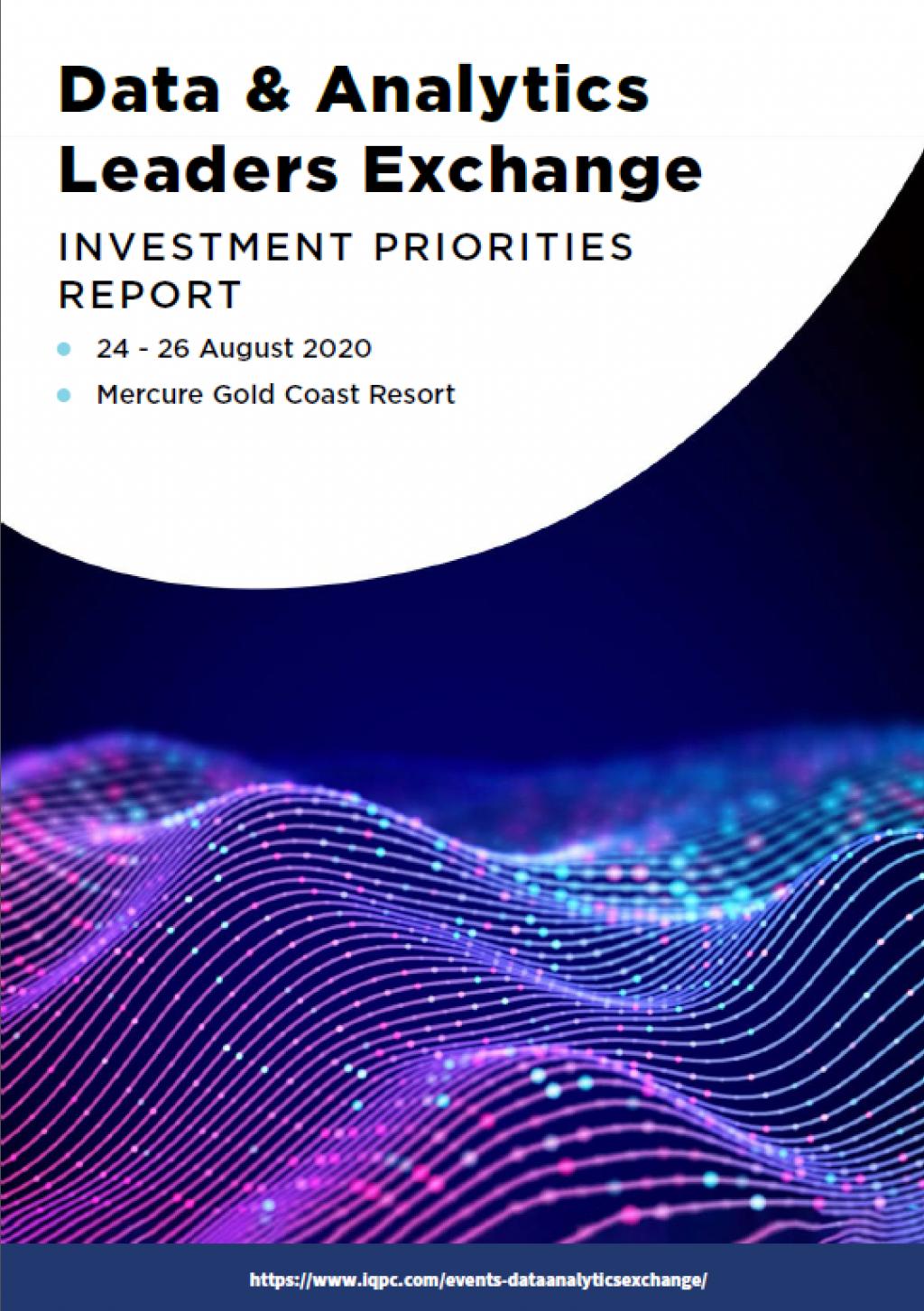 Data & Analytics Leaders Investment Priorities Report