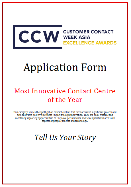 CCW Awards Application Form 2019 - Most Innovative Contact Centre of the Year