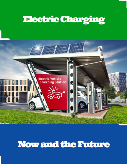 Report on Electric Charging - Now and in the Future