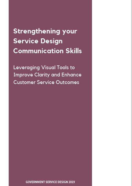Strengthening your Service Design Communication Skills: Leveraging Visual Tools to Improve Clarity and Enhance Customer Service Outcomes