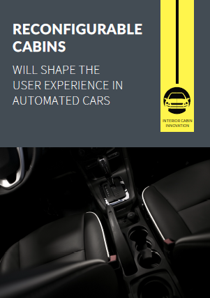 Report on how Reconfigurable Cabins will shape the user experience in automated cars