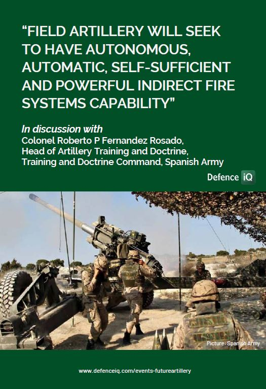Future Fires Series part 1: In discussion with Colonel Roberto P Fernandez Rosado, Spanish Army