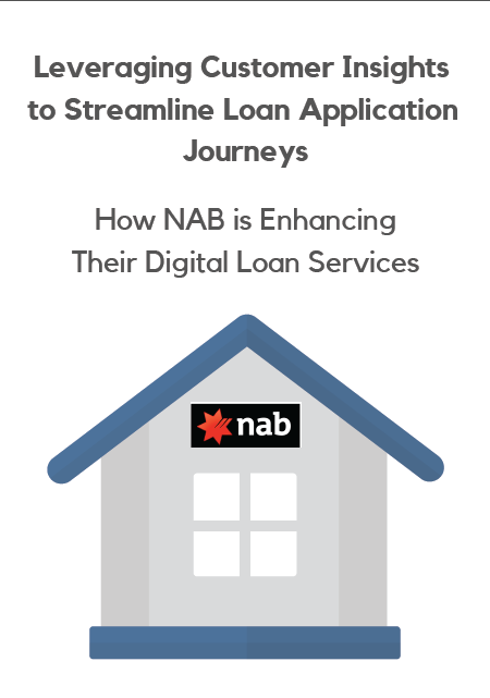 [NAB] Leveraging Customer Insights to Streamline Loan Application Journeys: Enhancing Digital Loan Services