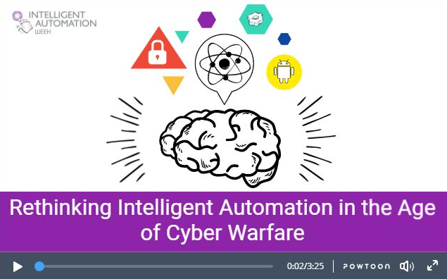 Securing Intelligent Automation in the Age of Cyber Warfare: 5 Things You Need to Know