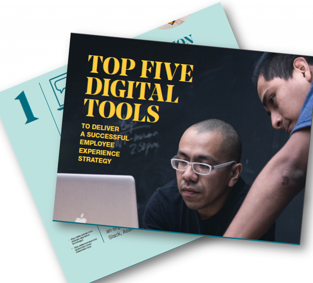 Top five digital tools to deliver a successful employee experience strategy