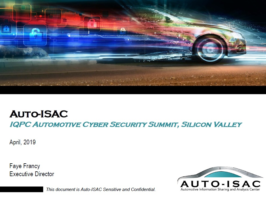 Presentation - Spring 2019: Establishing a Global Information Sharing Community to address Vehicle Cybersecurity Risks
