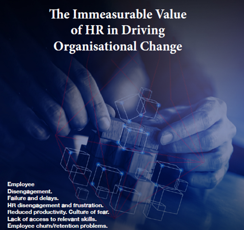 The Immeasurable Value of HR in Driving Change