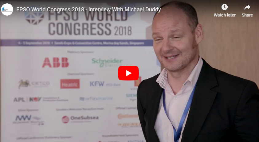 FPSO World Congress 2018 - Interview With Michael Duddy From Bumi Armada