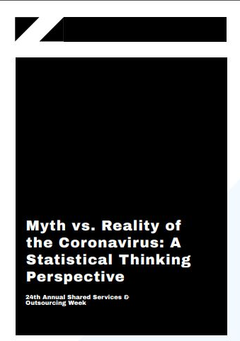 Myth vs. Reality of the Coronavirus: A Statistical Thinking Perspective