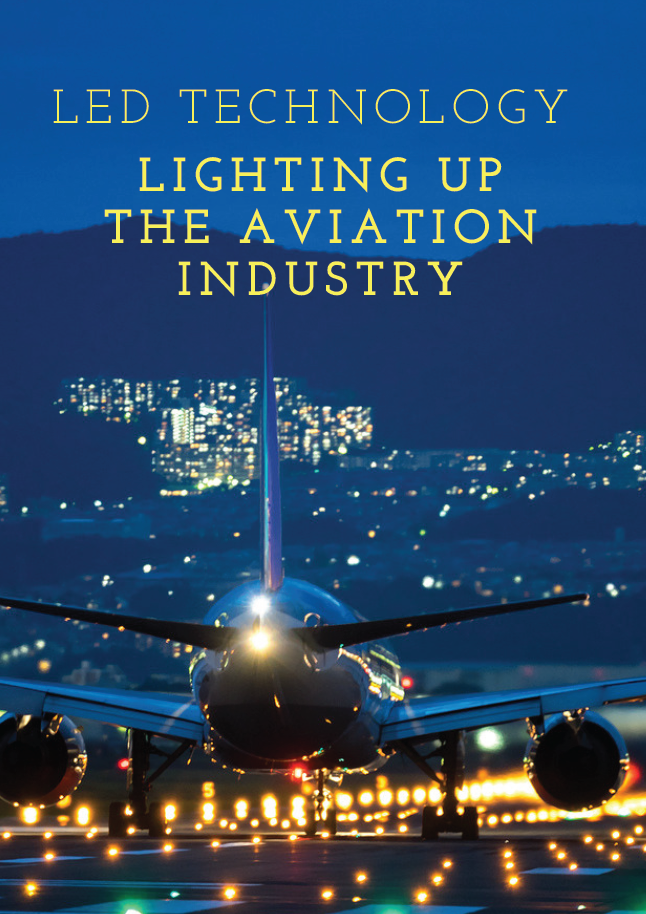 Report on how LED Technology is Lighting Up The Aviation Industry