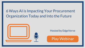 6 Ways AI is Impacting Your Procurement Organization Today and Into the Future