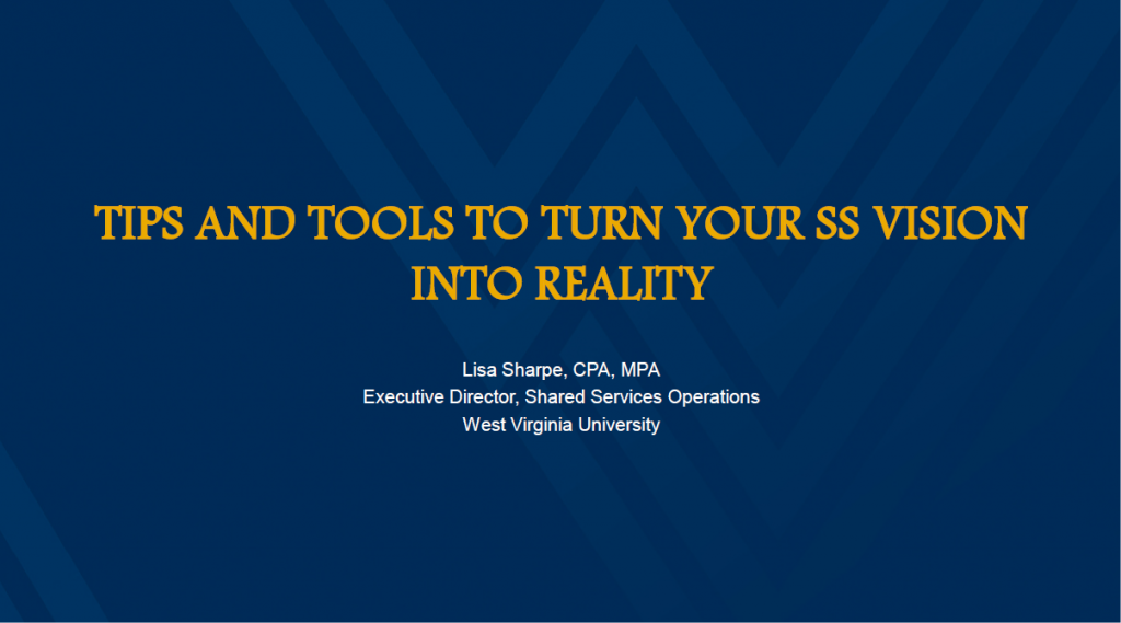 Tips and Tools to Turn Your Shared Services Vision into Reality