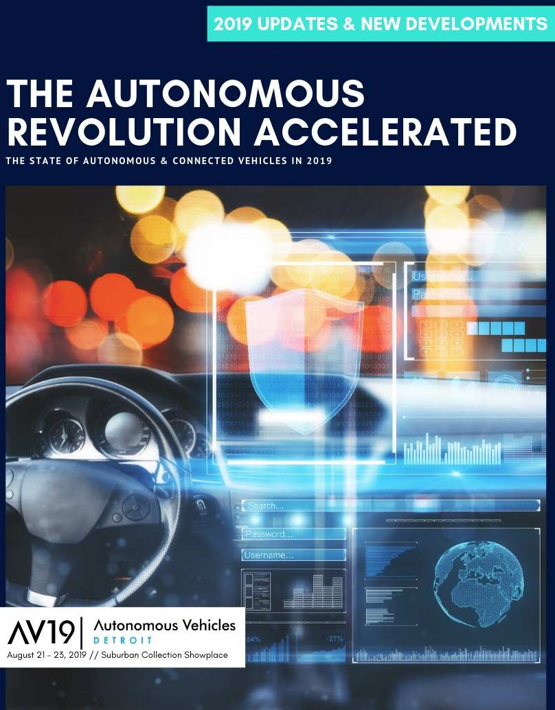 Industry Report: The State of Autonomous & Connected Vehicles in 2019.