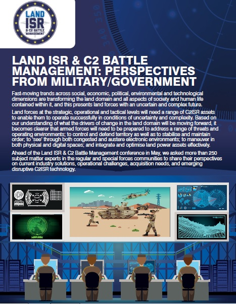 Land ISR & C2 Battle Management: Perspectives from Military/Government