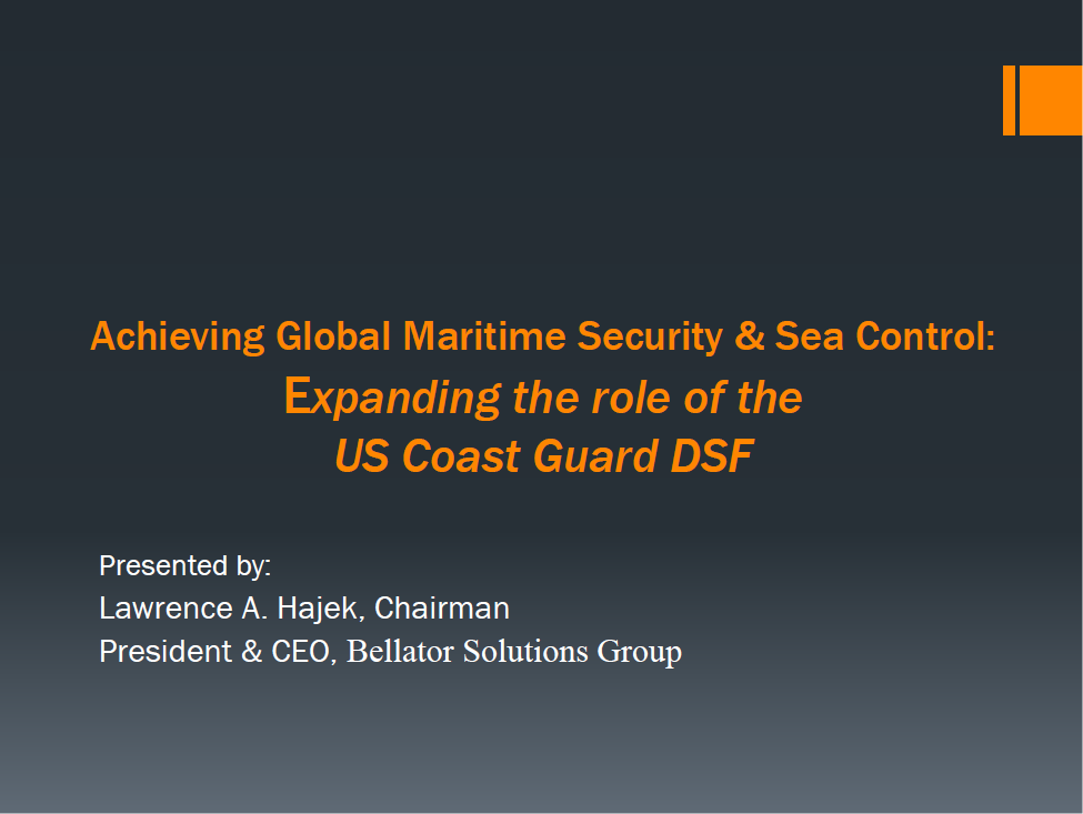 Achieving Global Maritime Security & Sea Control: Expanding the Role of the US Coast Guard DSF