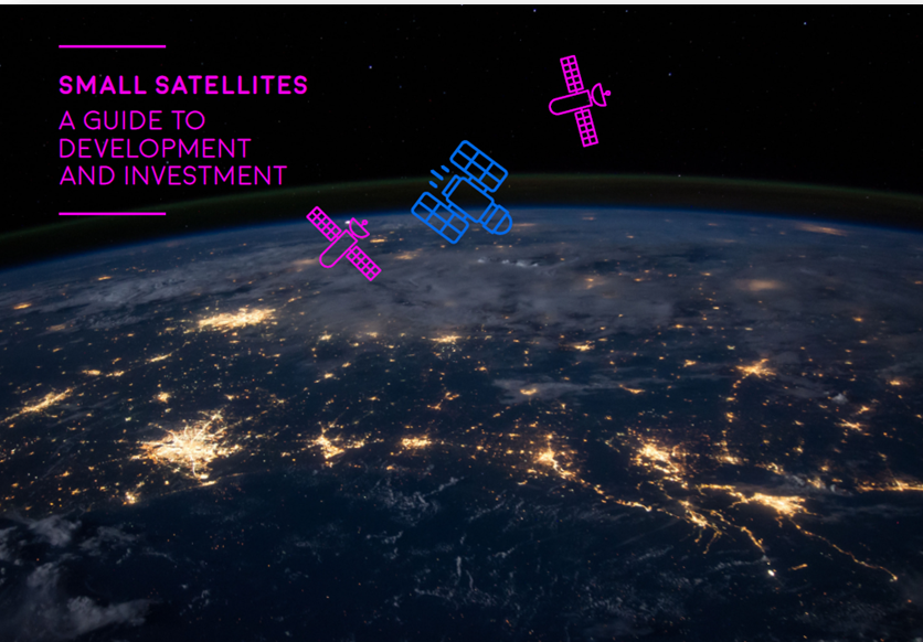 Your guide to developing and investing in small satellites