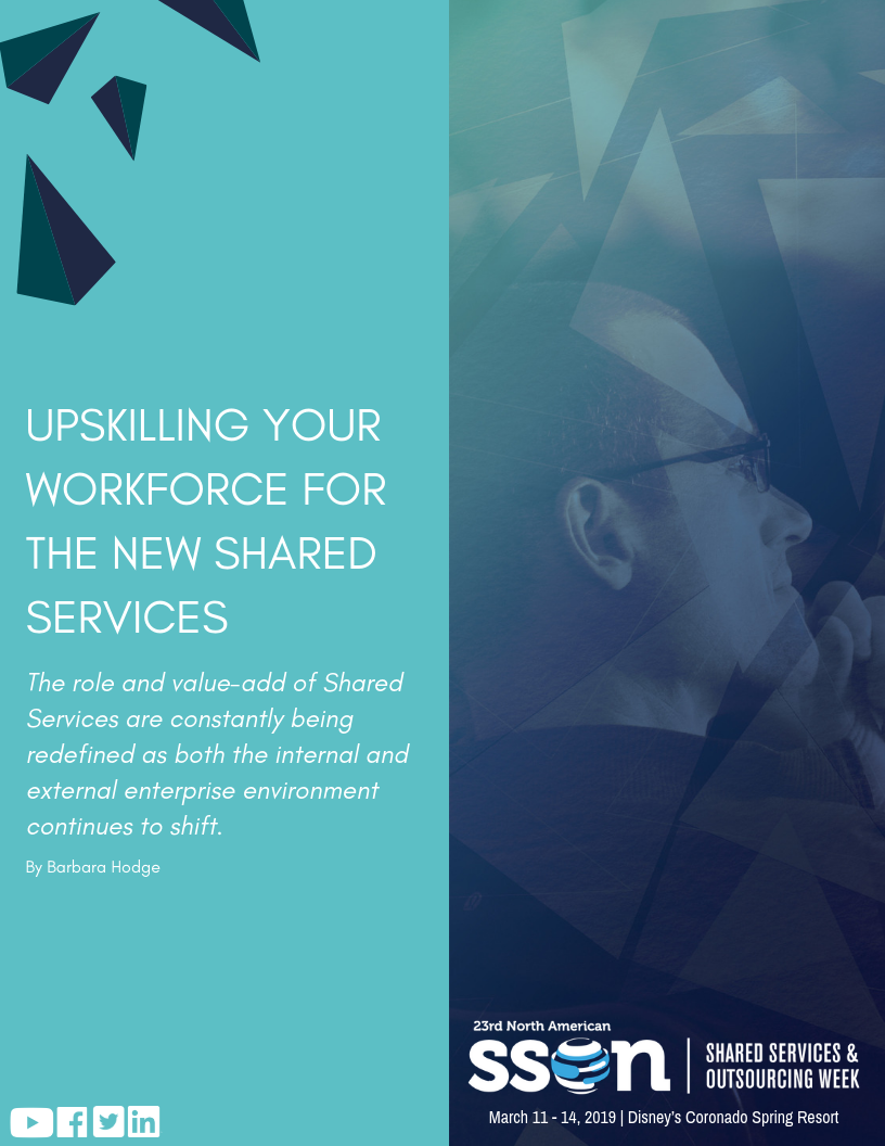 Upskilling Your Workforce For The New Shared Services