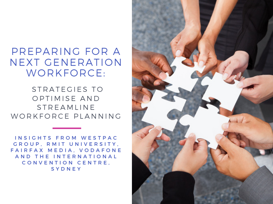 Preparing for a Next Generation Workforce: Strategies to Optimise and Streamline Workforce Planning