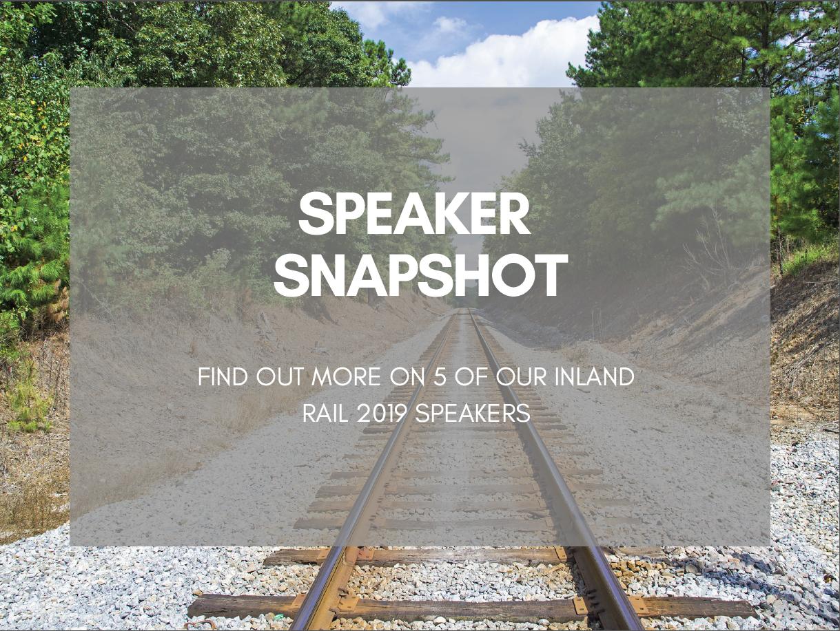 Inland Rail 2019 Speaker Snapshot