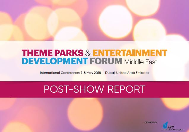 Post-show report - 4th Theme Parks and Entertainment Development Forum