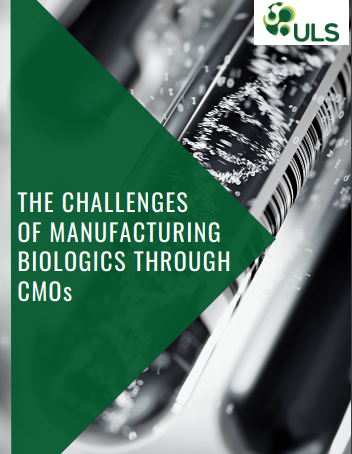 Advanced Therapies Manufacturing Strategy Digital | Challenges of Manufacturing Biologics Through CMO