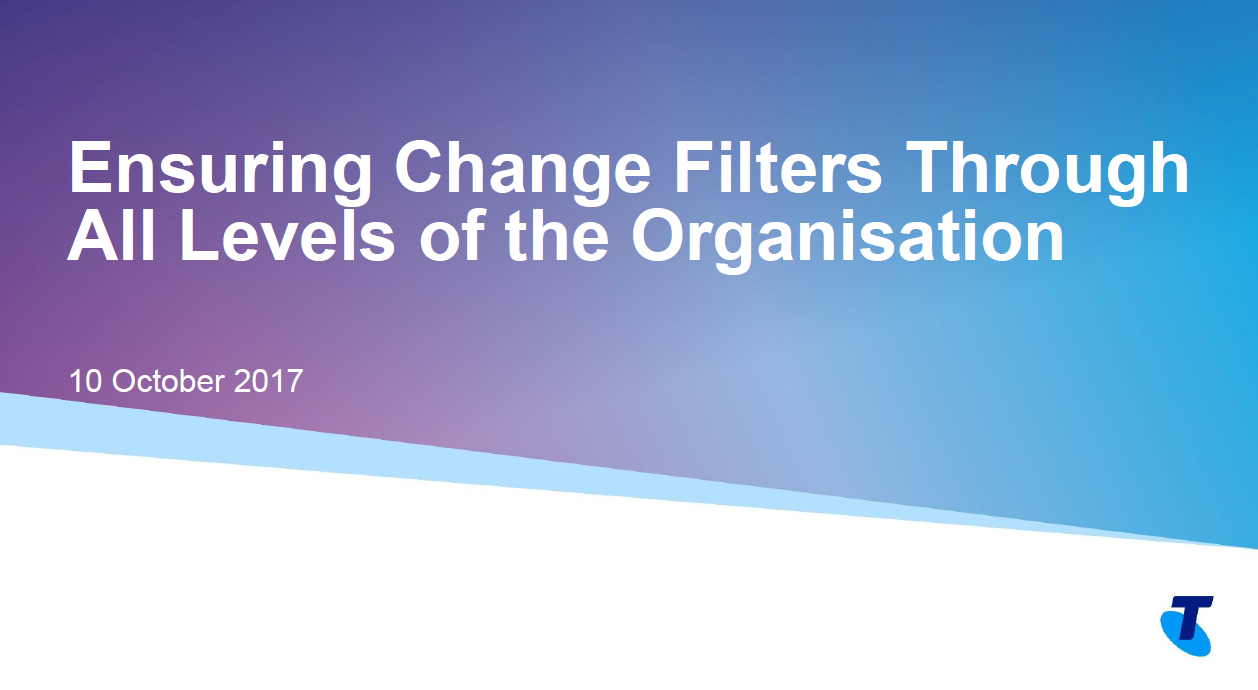 Ensuring Change Filters Through All Levels of the Organisation