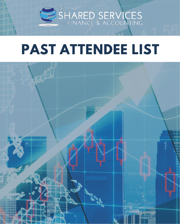Shared Services for Finance & Accounting 2019: Past Attendee List