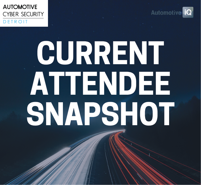 Automotive Cybersecurity 2019: Current Attendee Snapshot